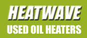 Heatwave Waste Oil Heaters - Heat Your Shop with Recycled Oil
